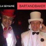Mix de la semaine : BartandBaker