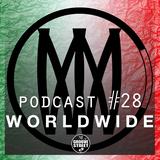 Worldwide - Groove Street Podcast #28