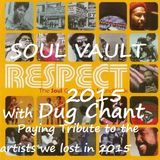 Soul Vault Respect 2015 broadcast 6/1/16 on Sound Fusion Radio.net with Dug Chant