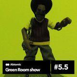 Green Room show #5.5 | Paranoise web Radio