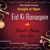 Eid Ki Ronaqian with Rj Danish & Rj Iqra