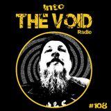 Into The Void Radio #108