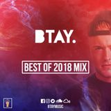 BTAY Presents | Best of 2018 Mix