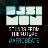 "DJ SIMON ""SOUNDS FROM THE FUTURE"" #AFROBEATS [2016]"
