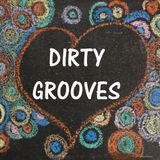 DIRTY GROOVES 08-05-2018 MIX BY LKT