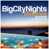 Big City Nights #008 - Mykonos