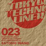 Tokyo Techno Liner EP023 - SATOSHI IMANO
