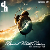 Special Chill Session 054 with Jason van Wyk