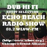 Dub Hi Fi - Echo Beach Radio Show Guest Mix