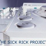 The Sick Rick Project