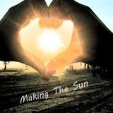 Making The Sun Part 2