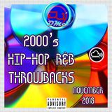 DJ DMS - 2000 Hip Hop R&B Throwbacks Nov 2018