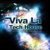 Viva La Tech House Radio Show 50