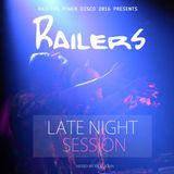 Railers Late Night Session