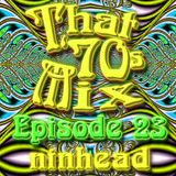 That '70s Mix - Episode 23
