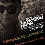 Daddy Panda dj set @ PAMBOLI FESTIVAL 2014