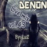 Denon Live mix vol.43