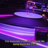 Spring Sleaze May 2014 - First Generation DJ Alex Garcia