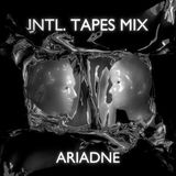 Ariadne Mix for International Tapes
