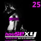 House Sexy 25