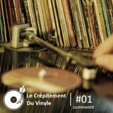 Le Crépitement Du Vinyle #01 (commenté)