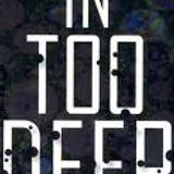 In Too Deep Vol 1