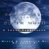 Hands On Wax Presents: SUPER MOON (A Lunar Experience of Space & Sound)