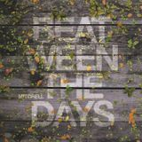 Mitchell - Beat-ween the days #023