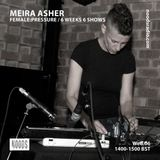Female:Pressure W/ Meira Asher: June '18