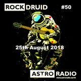Rock Druid '50, NOT OUT SPECIAL' - 25th August 2018