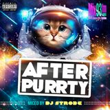 DJ Strobe - After Purrty 009 Mix93FM July 28 2018