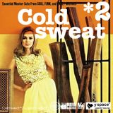 Cold sweat 2 -y space select