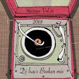 Dj-bac's Broken mix (mixtape Vol.14) -2018-