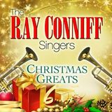 Ray Conniff Singers: Christmas Holiday Greats