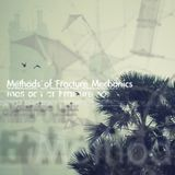 Methods of Fracture Mechanics