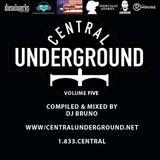 CENTRAL UNDERGROUND VOLUME 5