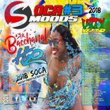 Unity Sound - Soca Moods 3 - Bacchanal & H20 - Freestyle Soca Mix - 2018