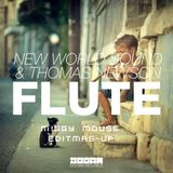 Flute (Miggy Mouse Edit Mash-Up)
