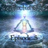 Connected Souls EP5 Mixed By Far-Side