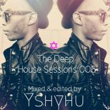 The Deep House Sessions 006