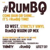 INI-36 | ED WEST | RumBQ Strictly Vinyl Selection