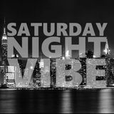 Saturday Night Vibe Volume II