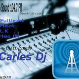techno sound 104.7 fm. Exclusive set Carles dj