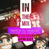 IN THE MIX - DJ 3PM - FEB 2018