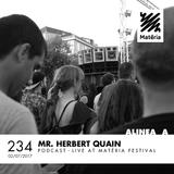 Alinea A #234 Mr. Hebert Quain (Matéria Festival)