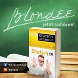 Blondee Deutsch Unterricht 9