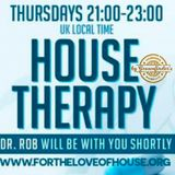 House Therapy with Dr Rob 20th September 2018 on www.fortheloveofhouse.org