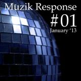 Muzik Response #1 (January Mix '13) mix by Dela Muzik [http://muzikresponse.tumblr.com/]