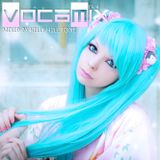 Kelly Hill Tone - ★ VOCAMIX ★ EP. 4 - August 2014