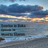 Sunrise in Boka EP. 38 Mixed by Stamm
